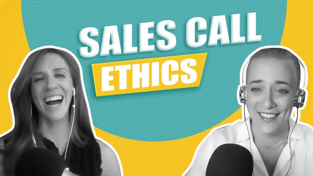 sales call ethics